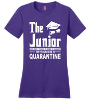 The Junior 2020 Just When I'm Going to Graduate They Locked Me In Quarantine T Shirt
