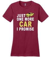 Just one more care i promise T shirt