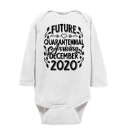 Future Quarantennial Arriving 2020 Quarantine Baby 2020 Baby Onesie Baby Infant Bodysuit