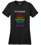 My agenda sungay mongay tuesgay wednesgay thursgay frigay saturgay lgbt gay pride - Distric Made Ladies Perfect Weigh Tee