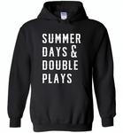 Summer days and double plays Tee shirt - Gildan Heavy Blend Hoodie