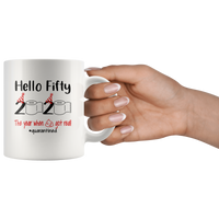 Hello Fifty The Year When Shit Got Real Quarantined Birthday Gift Idea Quarantine Shortage Toilet Paper White Coffee Mug
