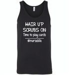 Hair up scrubs on time to play cards nurse life - Canvas Unisex Tank