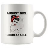 August girl unbreakable strong woman birthday gift white coffee mug