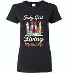 July girl living my best life lipstick birthday - Gildan Ladies Short Sleeve