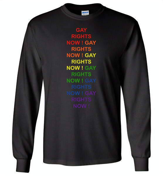 Gay rights now gay LGBT rainbow pride - Gildan Long Sleeve T-Shirt