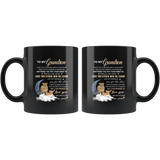 To My Grandson I Want You To Believe Deep In Your Heart Love Grandma Gift For Grandson Black Coffee Mug