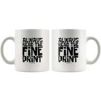 Always Read The Fine Print I'm Pregnant White Coffee Mug