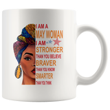 May woman I am Stronger, braver, smarter than you think, birthday gift white coffee mugsMay woman I am Stronger, braver, smarter than you think, birthday gift white coffee mugs