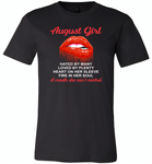 August Girl, Hated By Many Loved By Plenty Heart On Her Sleeve Fire In Her Soul A Mouth She Can't Control - Canvas Unisex USA Shirt