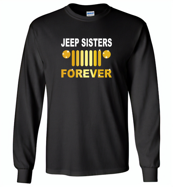 Jeep sisters forever tee, girls love jeep - Gildan Long Sleeve T-Shirt