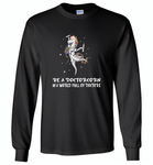 Be a doctorcorn in a world full of doctors unicorn funny - Gildan Long Sleeve T-Shirt