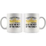 My daughter is committed to softball that means so is the rest of the family white coffee mug