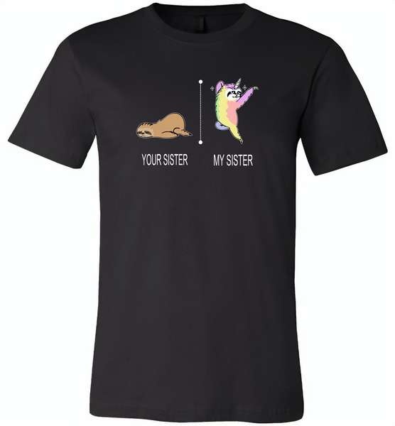 Your sister sloth my sister unicorn - Canvas Unisex USA Shirt