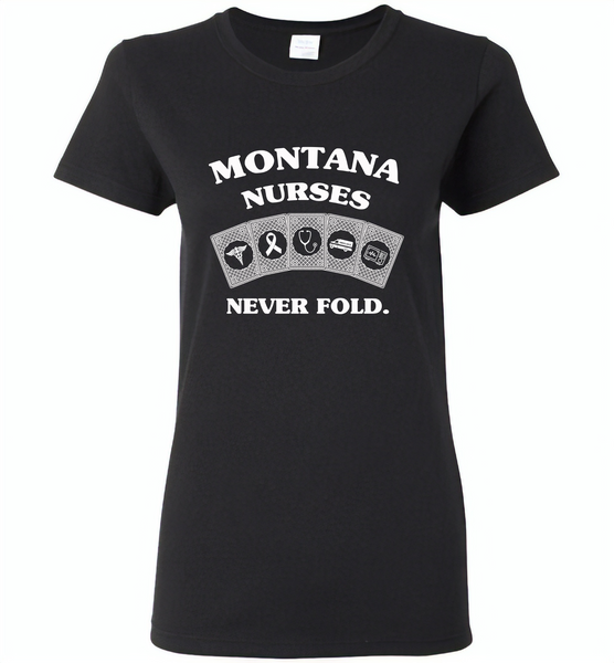 Montana Nurses Never Fold Play Cards - Gildan Ladies Short Sleeve
