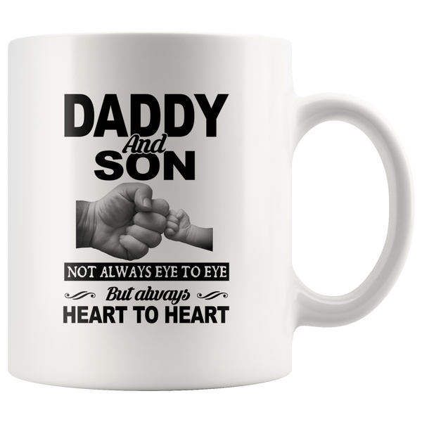Daddy and son not always eye to eye but always heart to heart, father's day gift white coffee mug