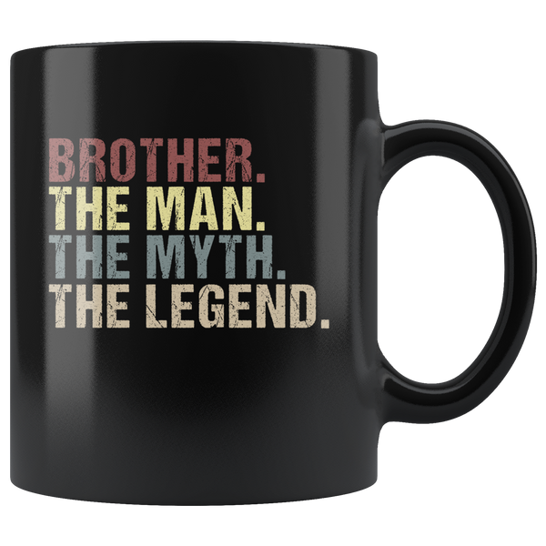 Brother the man the myth the legend vintage black gift coffee mug