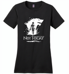 Air Arya Not Today Stark Got - Distric Made Ladies Perfect Weigh Tee