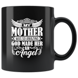 My Mother Mom Was So Amazing God Made Her An Angel Mothers Day Gift Black Coffee Mug