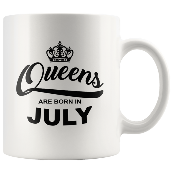 Queens are born in July, birthday white gift coffee mug