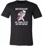 Anesthesiologist Like A Normal Doctor Only More Awesome, Unicorn Dabbing American Flag - Canvas Unisex USA Shirt