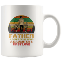 Father a son's first hero a daughter's first love Mugs, father's day gifts coffee mugs