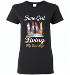 June girl living my best life lipstick birthday - Gildan Ladies Short Sleeve