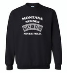 Montana Nurses Never Fold Play Cards - Gildan Crewneck Sweatshirt