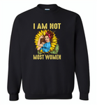 I am not most woman sunflower strong woman - Gildan Crewneck Sweatshirt