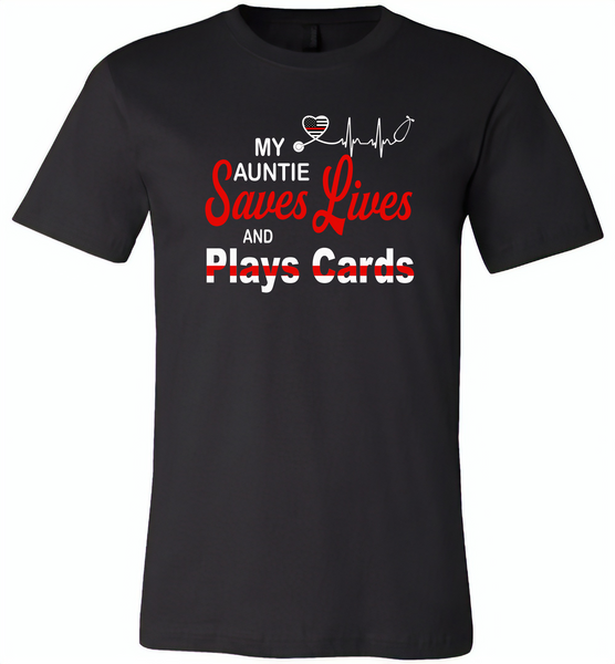 My Auntie Save Lives And Play Cards American Nurse Life - Canvas Unisex USA Shirt