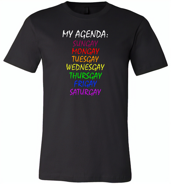 My agenda sungay mongay tuesgay wednesgay thursgay frigay saturgay lgbt gay pride - Canvas Unisex USA Shirt