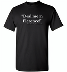Deal me in florence the first nursing student in 1860 - Gildan Short Sleeve T-Shirt