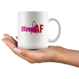 Strong AF, Cancer Awareness White Coffee Mug