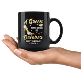 A Queen was born in October, cute birthday black gift coffee mug