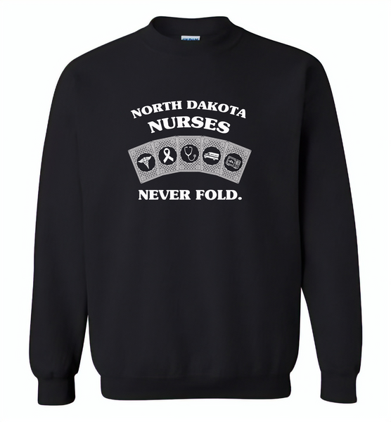 North Dakota Nurses Never Fold Play Cards - Gildan Crewneck Sweatshirt