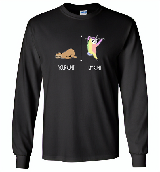 Your aunt sloth my aunt unicorn - Gildan Long Sleeve T-Shirt