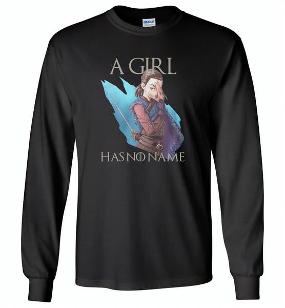 Air Arya a girl has no name stark got - Gildan Long Sleeve T-Shirt