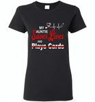 My Auntie Save Lives And Play Cards American Nurse Life - Gildan Ladies Short Sleeve