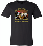 Girls be like i'm a doll yeah so was chucky you crazy heifer cows - Canvas Unisex USA Shirt