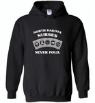 North Dakota Nurses Never Fold Play Cards - Gildan Heavy Blend Hoodie
