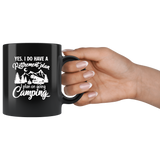 Yes I do have a retirement plan, I plan on going camping black coffee mug