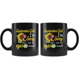 September girl I'm sorry did i roll my eyes out loud, sunflower design black coffee mug