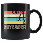 Queens are born in November vintage, birthday black gift coffee mug