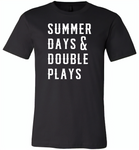 Summer days and double plays Tee shirt - Canvas Unisex USA Shirt
