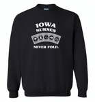 Iowa Nurses Never Fold Play Cards - Gildan Crewneck Sweatshirt