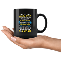 As A July Girl My Standards Are High Mind Dirty You Don't Like Me I Don't Give Fuck At All Birthday  Black Coffee Mug