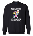 Anesthesiologist Like A Normal Doctor Only More Awesome, Unicorn Dabbing American Flag - Gildan Crewneck Sweatshirt