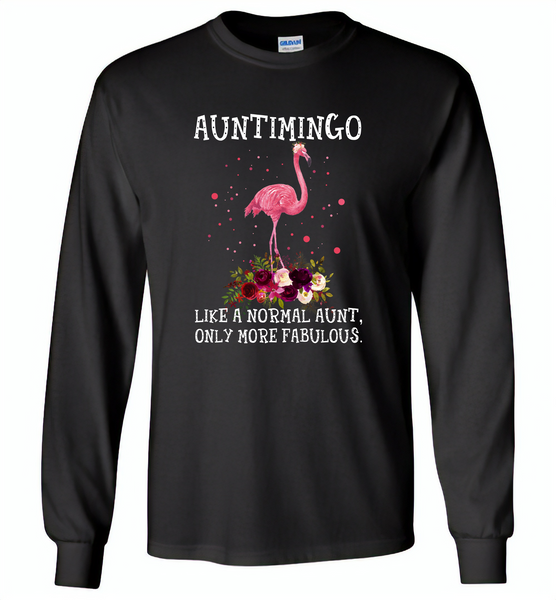 Auntimingo like normal aunt but more fabulous flamingo version - Gildan Long Sleeve T-Shirt
