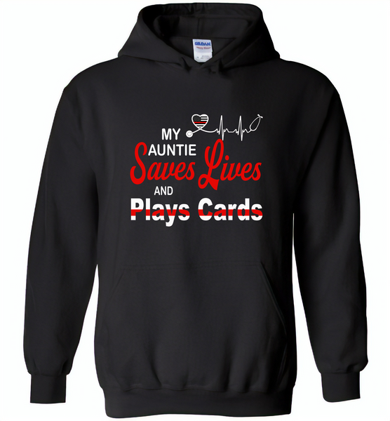 My Auntie Save Lives And Play Cards American Nurse Life - Gildan Heavy Blend Hoodie