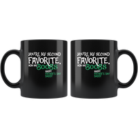You're My Second Favorite Mom Has Boobs Happy Father's Day Daddy Black Coffee Mug